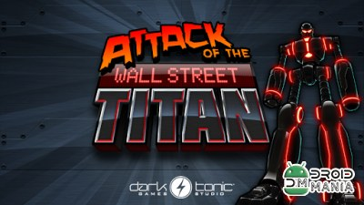 Скриншот Attack of the Wall St. Titan №1
