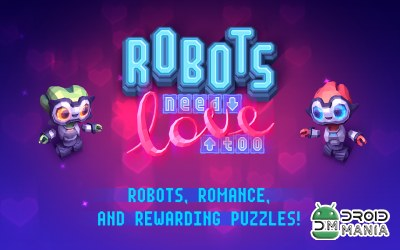 Скриншот Robots Need Love Too №1